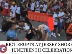 🎥 Riot Erupts at Jersey Shore Juneteenth Celebration