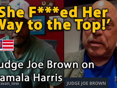 🎥 'She F**ked Her Way to the Top!' – Judge Joe Brown Goes Off on Biden & Harris in Epic Rant