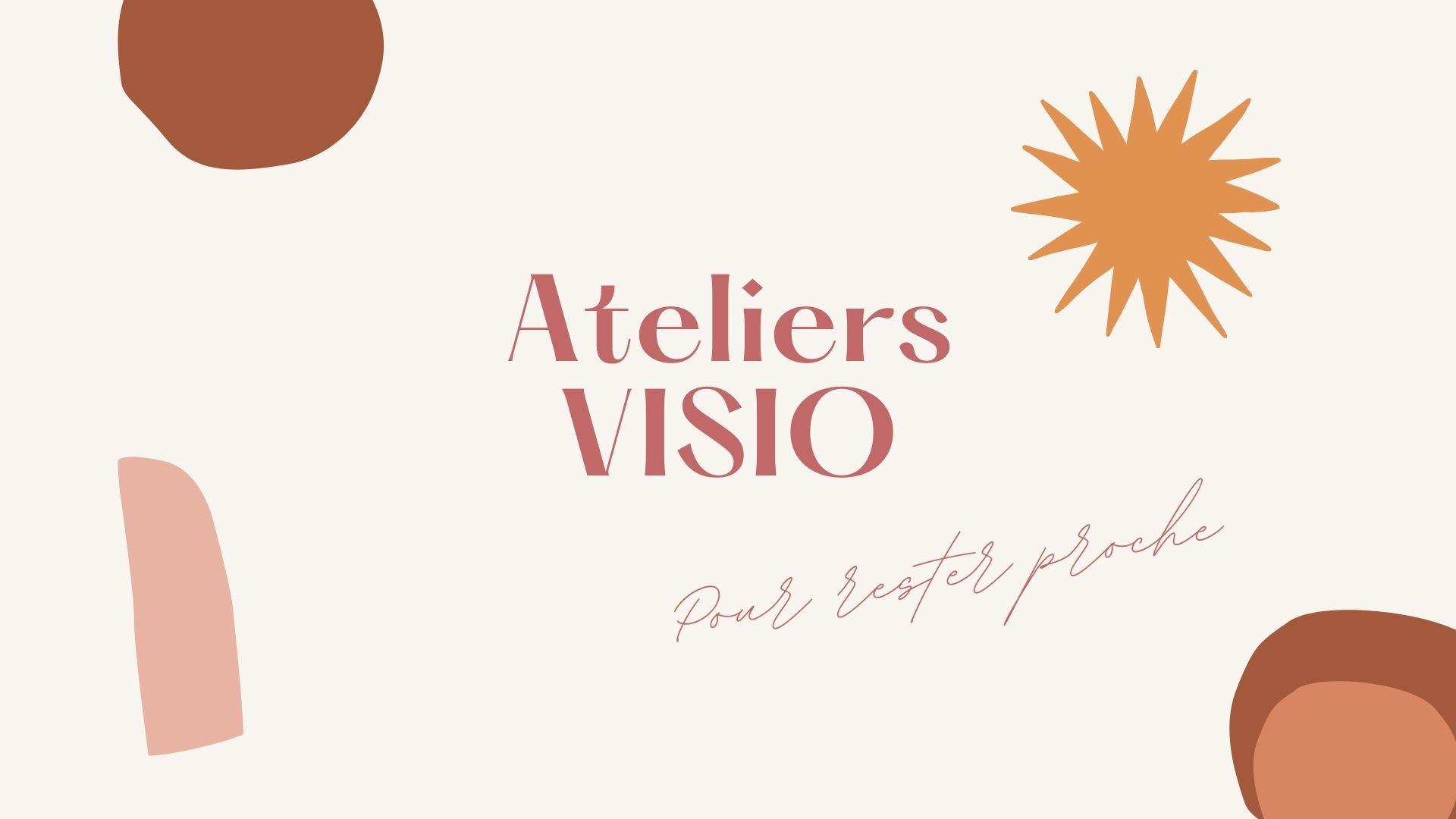 Atelier visio