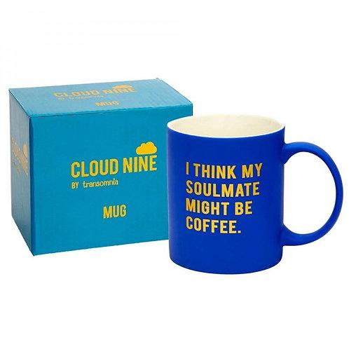 My Soulmate Might Be Coffee...Mug