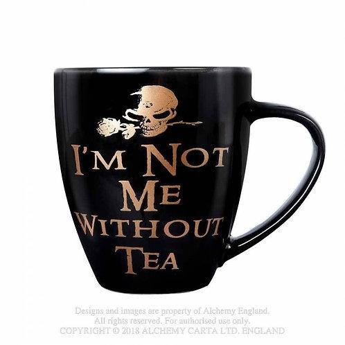 Not Me Without Tea Mug
