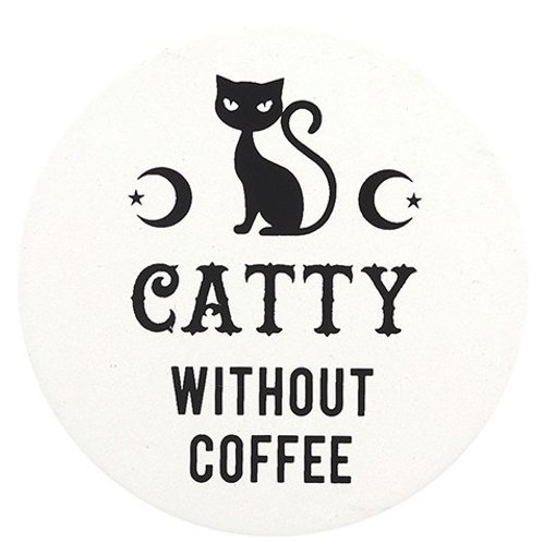 """""""Catty Without Coffee"""" Coaster"""