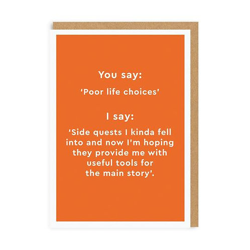 """Poor Life Choices"" Card"