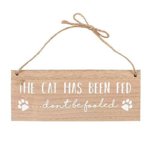 The Cat Has / Hasn't Been Fed Sign