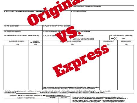 Original vs. Express Bill of Ladings