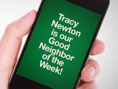 Our Good Call of the Week Goes to Tracy Newton.