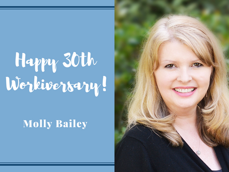 Happy 30th Work Anniversary Molly Bailey