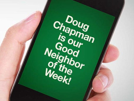 Our Good Call of the Week Goes to Doug Chapman.