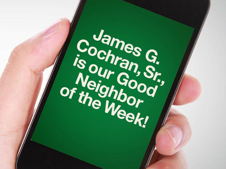 Our Good Call of the Week Goes to James G. Cochran, Sr.