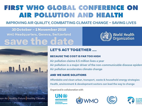 30.10.-1.11.2018 First WHO Global Conference on Air Pollution and Health