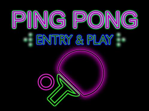 PING PONG - ENTRY & PLAY