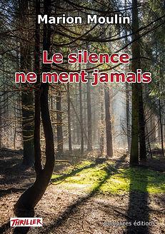 Couverture le silence ne ment jamais.jpg