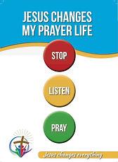 Jesus changes my prayer life.jpg