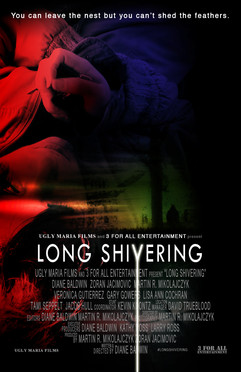 LONG SHIVERING Latest Poster