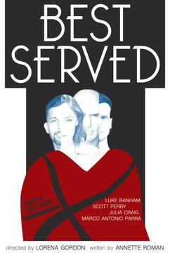 BEST SERVED Concept Poster 1
