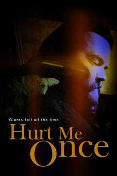 HURT ME ONCE Short Film Poster