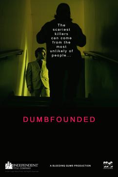 DUMBFOUNDED Poster Pre-Laurels