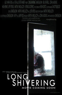 LONG SHIVERING 11x17 Poster