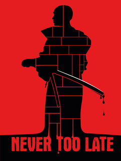 NEVER TOO LATE Concept Poster