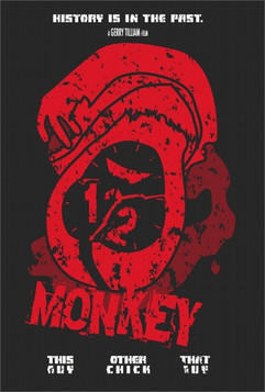 1/2 Monkey Poster - Prop for LESS THAN HEROES Webseries on YouTube