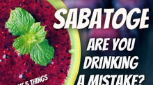 Smoothie Sabotage: Are you drinking a mistake? AND 5 must haves for a REAL power shake.