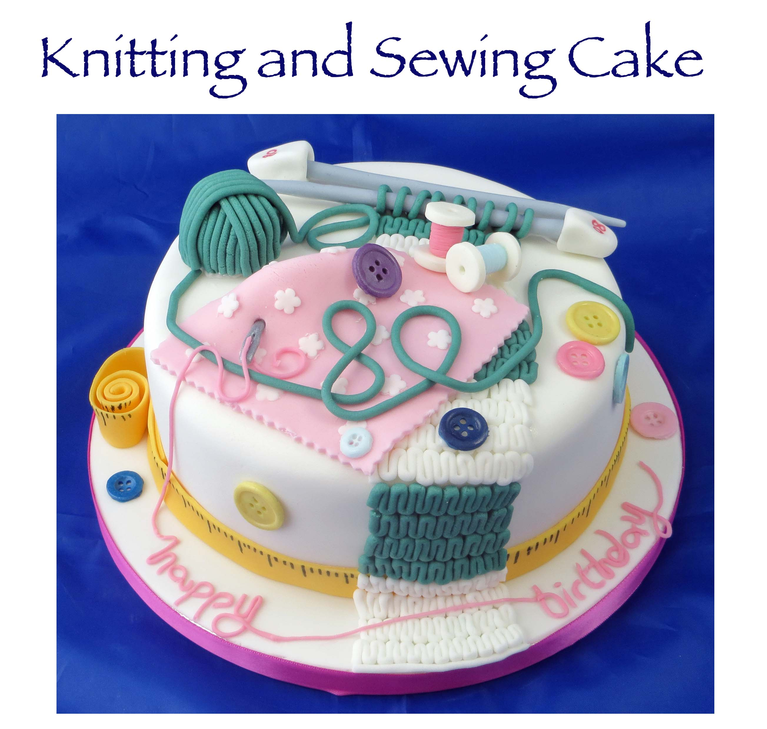 Knitting and Sewing Cake