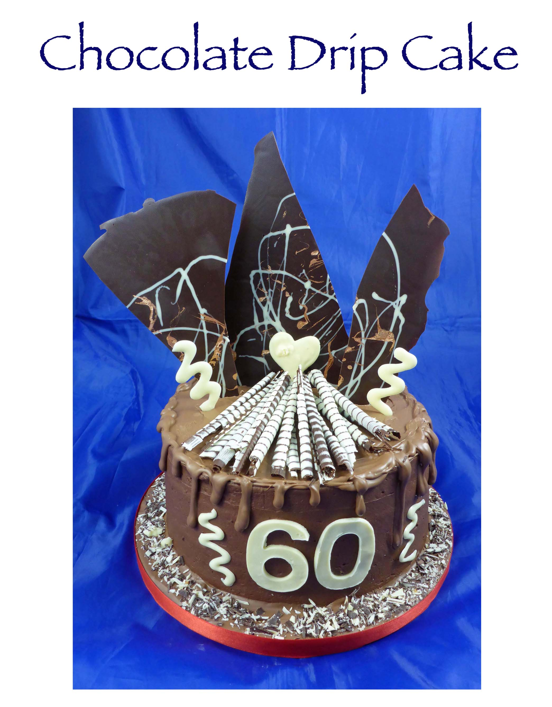 Chocolate Drip Cake (L Howson)