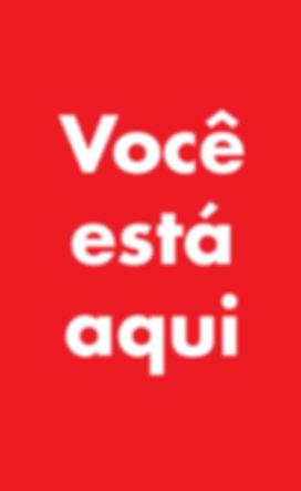 VOCÊ_ESTÁ_AQUI_vertical.jpg