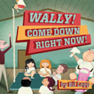 Wally Come Down
