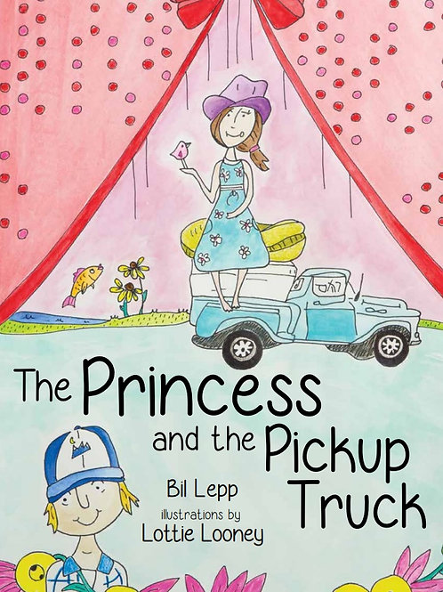 The Princess & the Pickup Truck