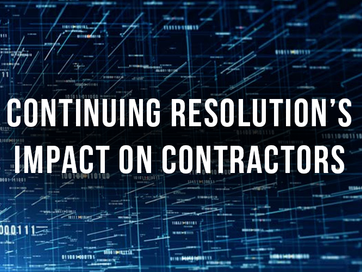 Continuing Resolution's Impact on Contractors
