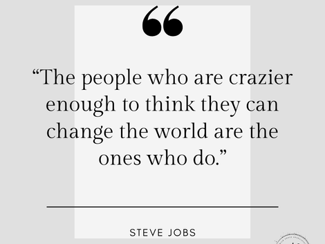 Are you crazy enough to change the world?