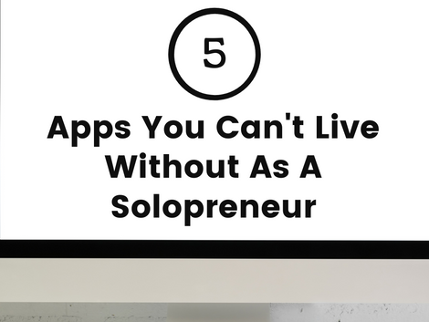 5 Apps You Need When Starting An Online Business