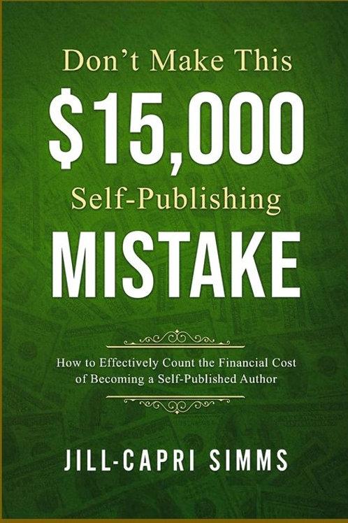 Don't Make This $15,000 Self-Publishing Mistake
