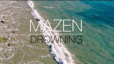 Mazen - Drowning