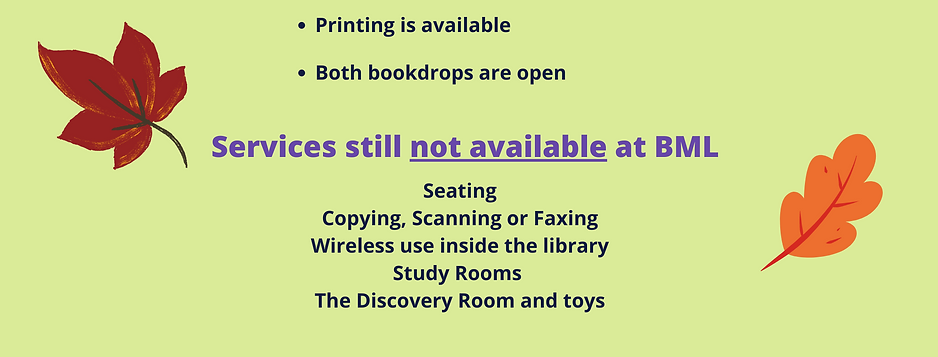 Printing and bookdrops are available.  No seating, copying, scanning, faxing, study room use, discovery room use, and wireless unavailable inside library.