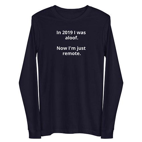 I'm Remote long sleeve T-shirt