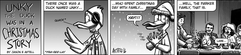 It appears that Unky was able to enjoy the Christmas holiday with friends and family, too! Well, someone's family, at least…