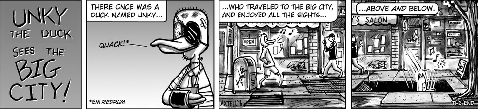 Unky just can't seem to catch a break. More like explosions and aliens. A nice walk oughta do the trick!