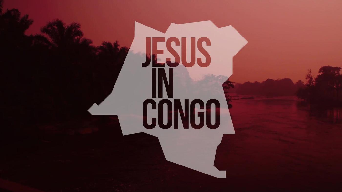 'Jesus in Congo' - Documentary