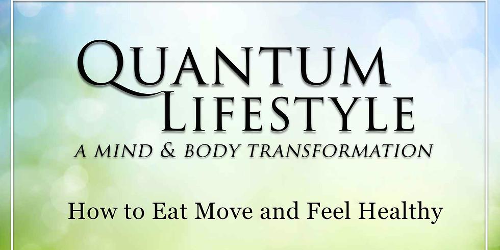 Quantum Lifestyle Transformation