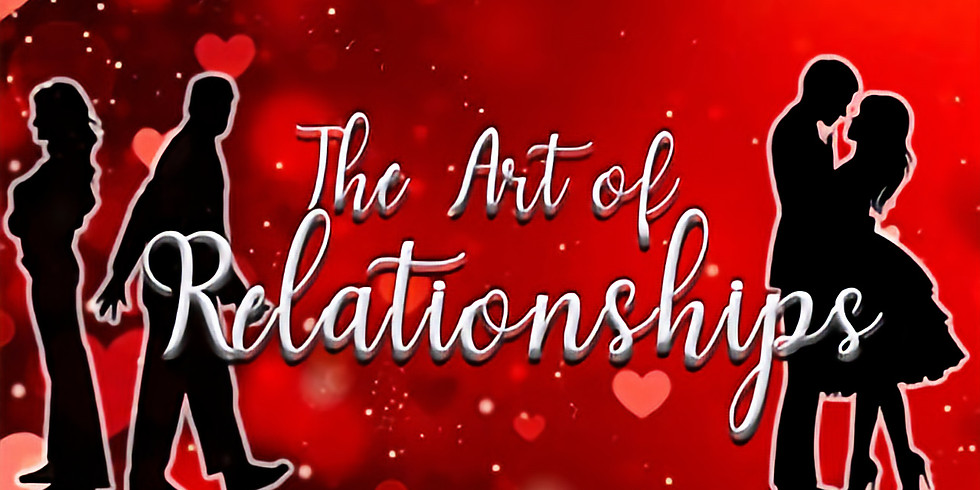 The Art of Relationship