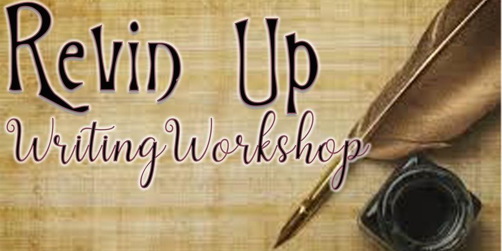 Revin' Up - Writing Workshop (1)