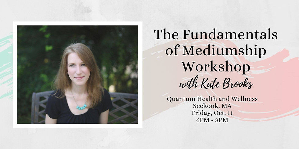 The Fundamentals of Mediumship Workshop