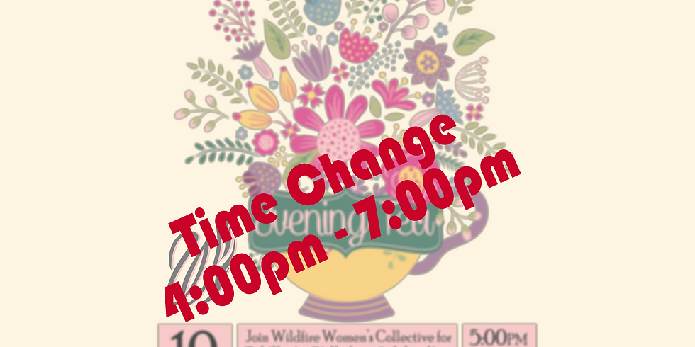 Wildfire's May Full Moon Gathering: Evening Tea