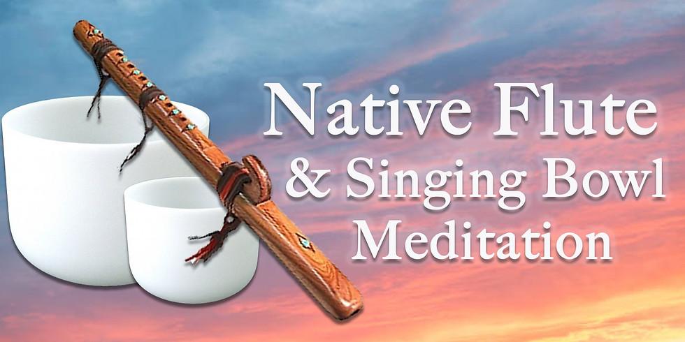 Native Flute & Singing Bowl Meditation