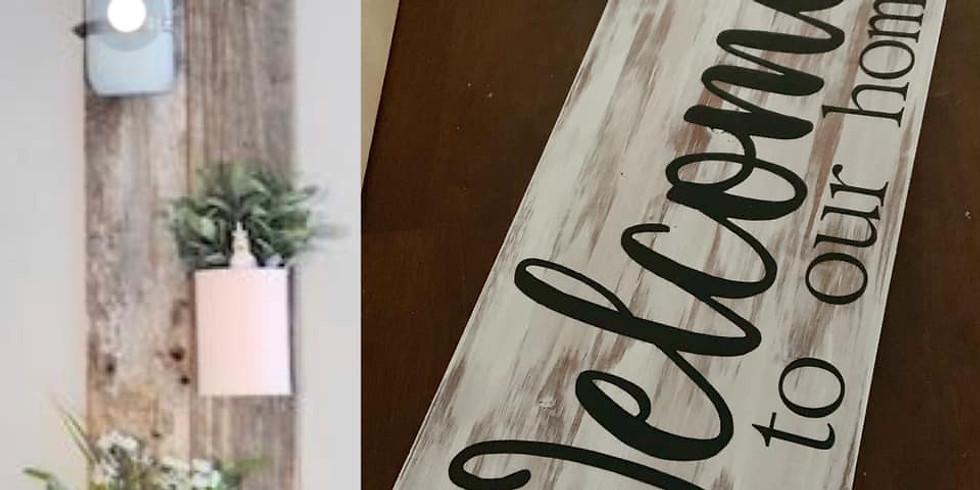 Wood Sign or Flower Decor Workshop