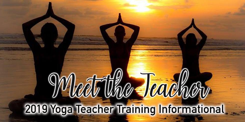 Meet the Teacher - 2019 Yoga Teacher Training Informational