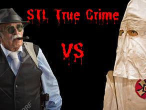 East Side Gangs vs KKK - STL True Crime