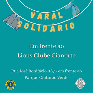 Leo Clube e Lions Clube de Cianorte instalam nesta friaca o Varal Solidário